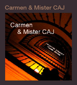 CARMEN & MR CAJ